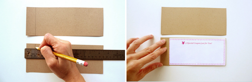 Measure and cut 2 strips. Fold one and cut the other.